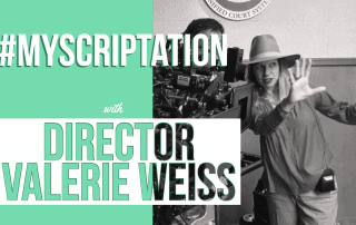 Scriptation-Script-Annotate-TV-Film-Set-MyScriptation-Valerie-Weiss-Director