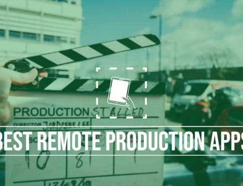 The 17 Best Remote Production Apps Used By Hollywood