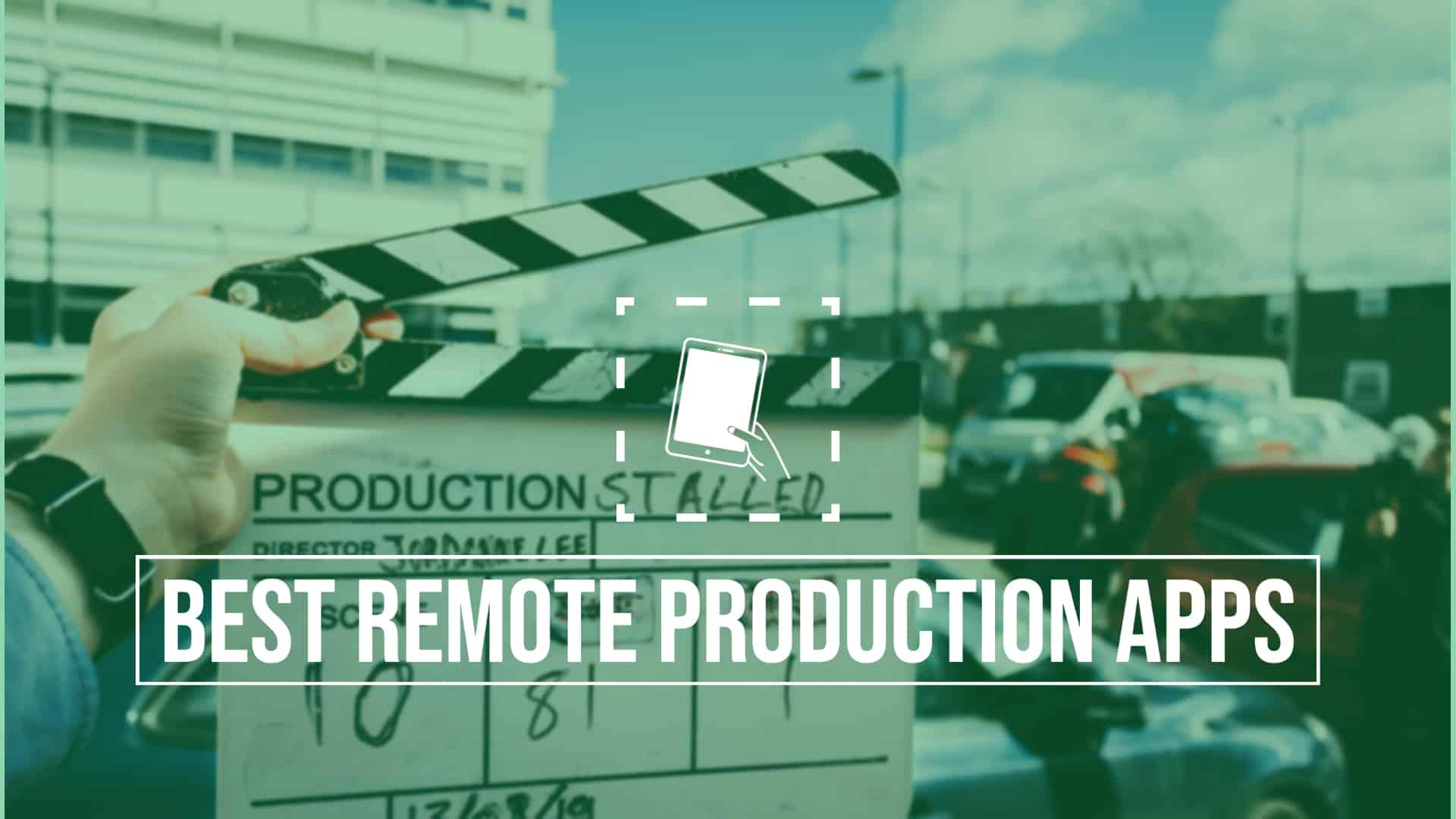 Covid Remote Production Apps Scriptation