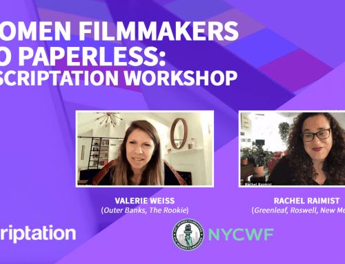 Webinar | Women Filmmakers Go Paperless: A Scriptation Workshop with Director Valerie Weiss