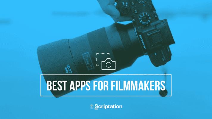 Best-Apps-for-Filmmakers-Scriptation